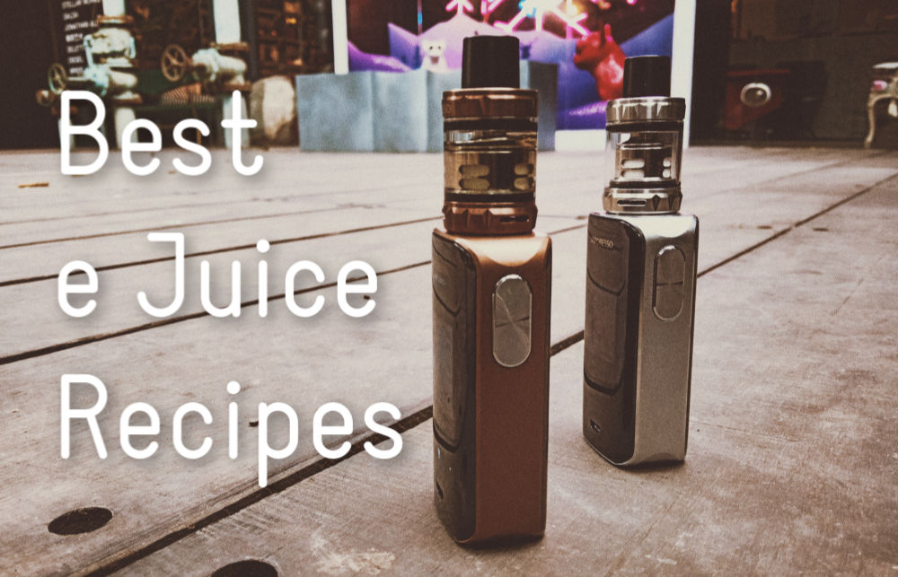 best-e-juice-recipes