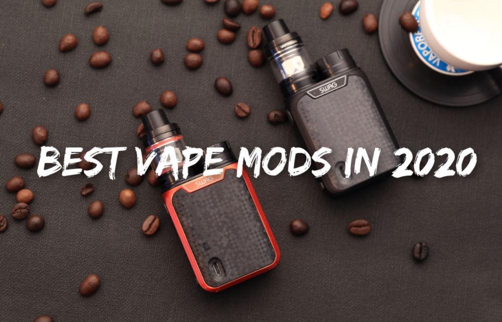 best-vape-mods-2020