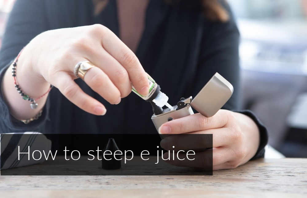 how-to-steep-e-juice