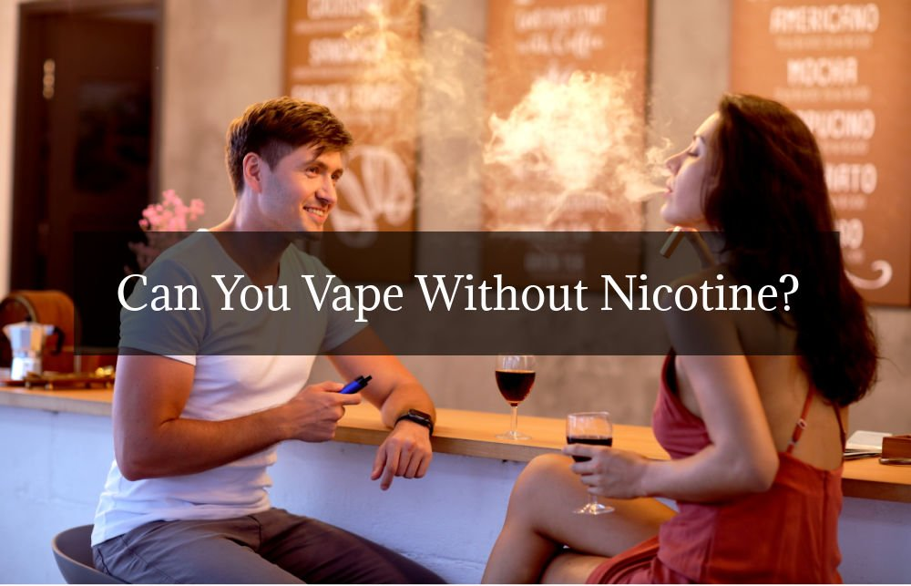 vape-without-nicotine