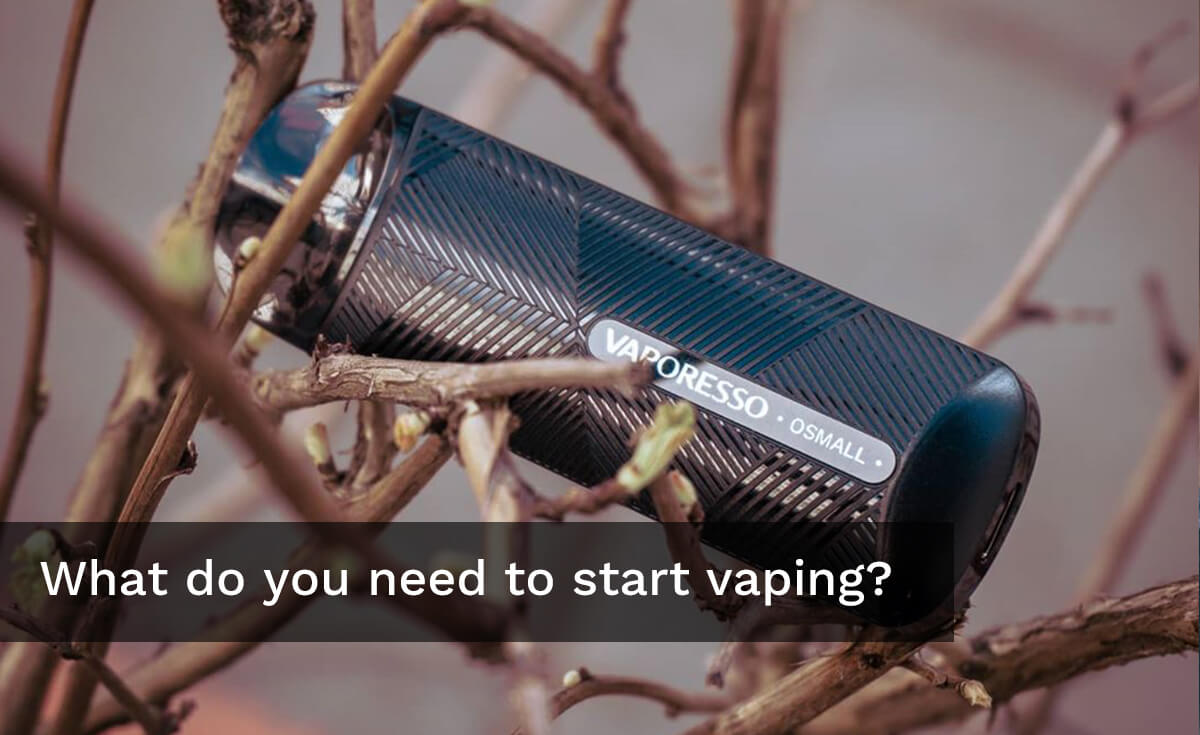 what-do-you-need-to-start-vaping
